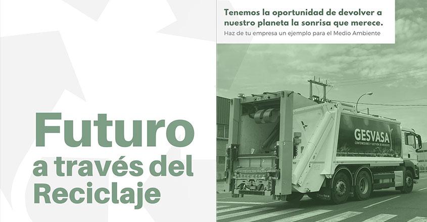 El futuro a través del reciclaje Gesvasa